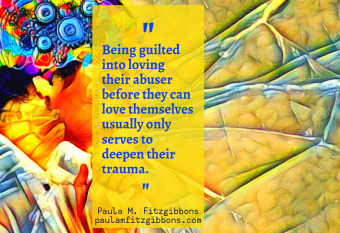 Loving Abusers, Oppressors, and Perpetrators Isn't Helpful—Here's Why and What to Do Instead